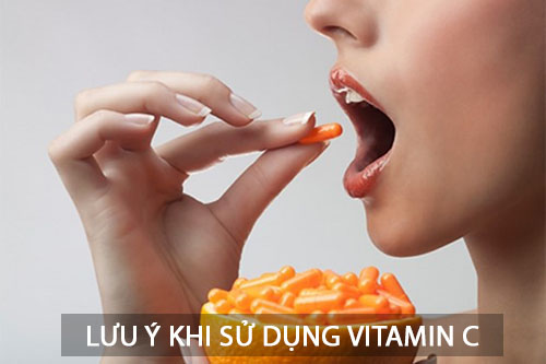 Lưu ý khi bổ sung vitamin C