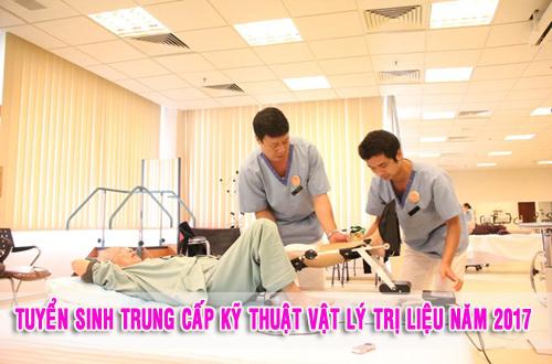 Tuyển sinh Trung cấp Vật lý trị liệu năm 2017